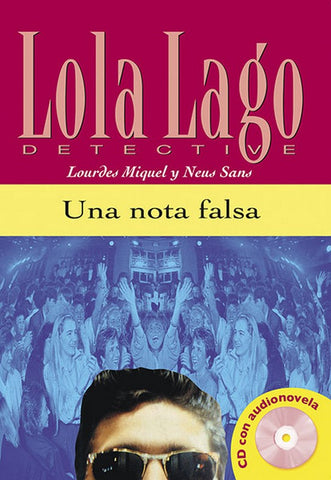 Lola Lago: Una nota falsa (A2) libro + CD audio