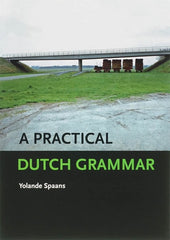 A Practical Dutch Grammar