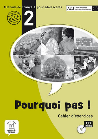Pourquoi pas ! (version internationale) 2 cahier d'exercices + CD audio