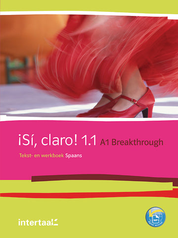 Sí, claro! 1.1 - A1 - Breakthrough tekst- en werkboek + online-mp3's
