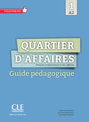 Quartier d'affaires A2 guide pédagogique
