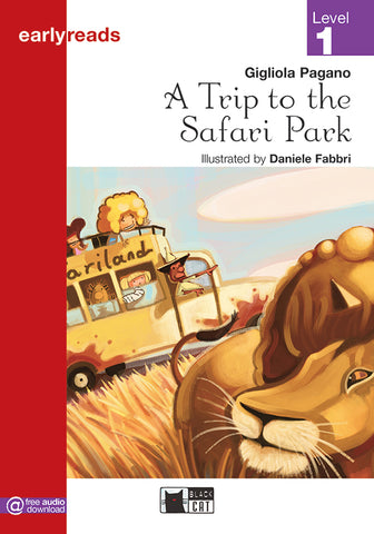 Earlyreads Level 1: A Trip to the Safari Park book + online MP3