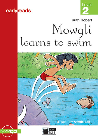 Earlyreads Level 2: Mowgli learns to Swim book + audio CD