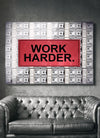 "Compelling ""Work Harder"" Canvas - UH"