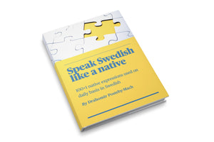 Speak Swedish like a native (E-book)