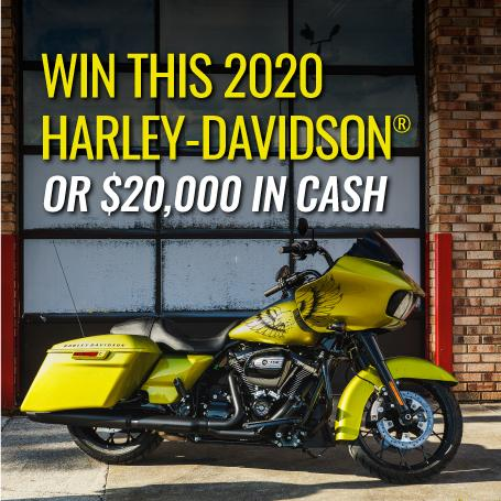 Entries to Win a Harley-Davidson or $20,000 in Cash