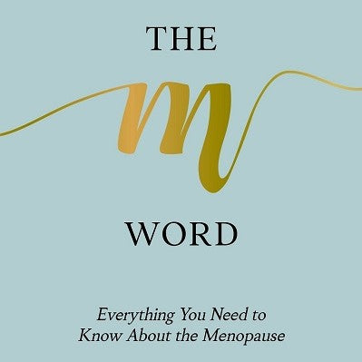 THE M WORD BY <br> DR PHILIPPA KAYE