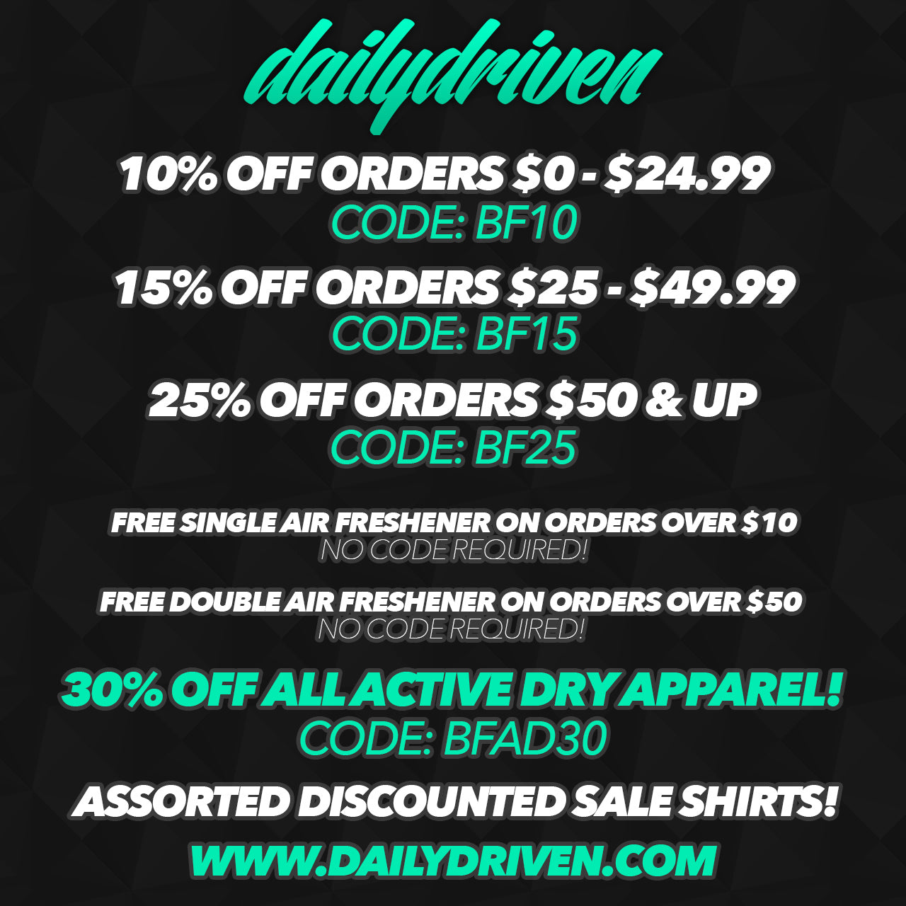 DailyDriven Black Friday