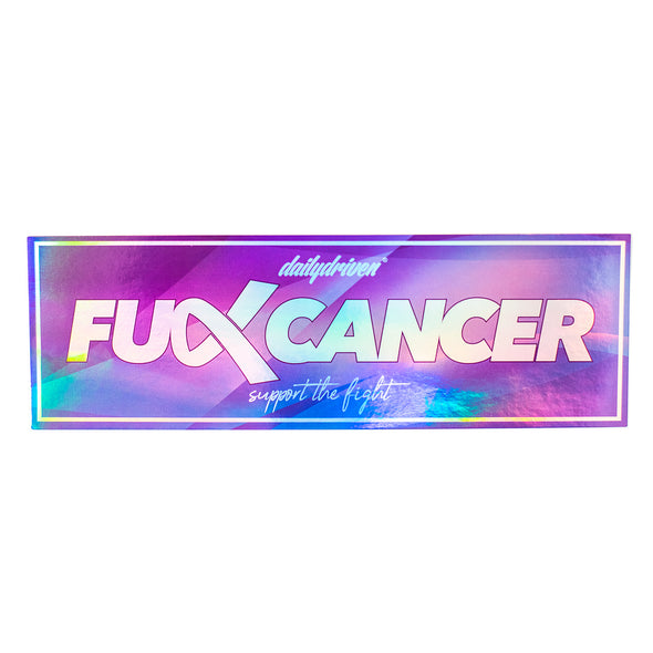 DailyDriven Fuck Cancer Bumper Sticker
