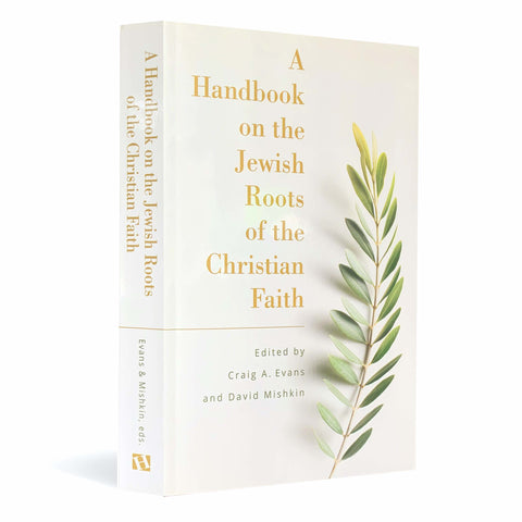 A Handbook on the Jewish Roots of the Christian Faith paperback book