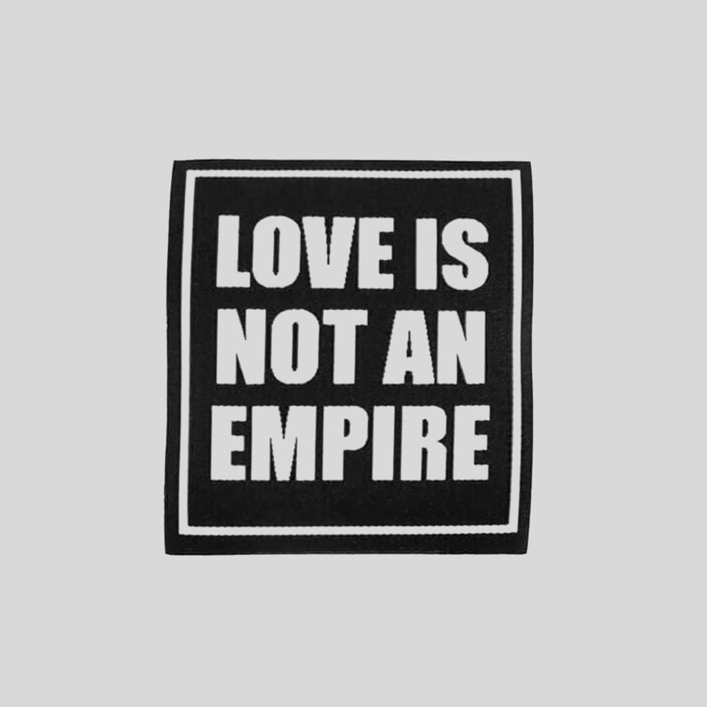 LOVE IS NOT AN EMPIRE (Patch)
