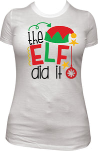 Elf did It Shirt