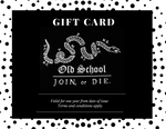 Old School Company Gift Card