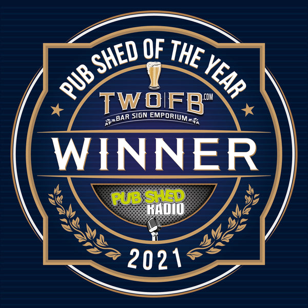 Pub Shed Of The Year - By Two Fat Blokes & Pub Shed Radio
