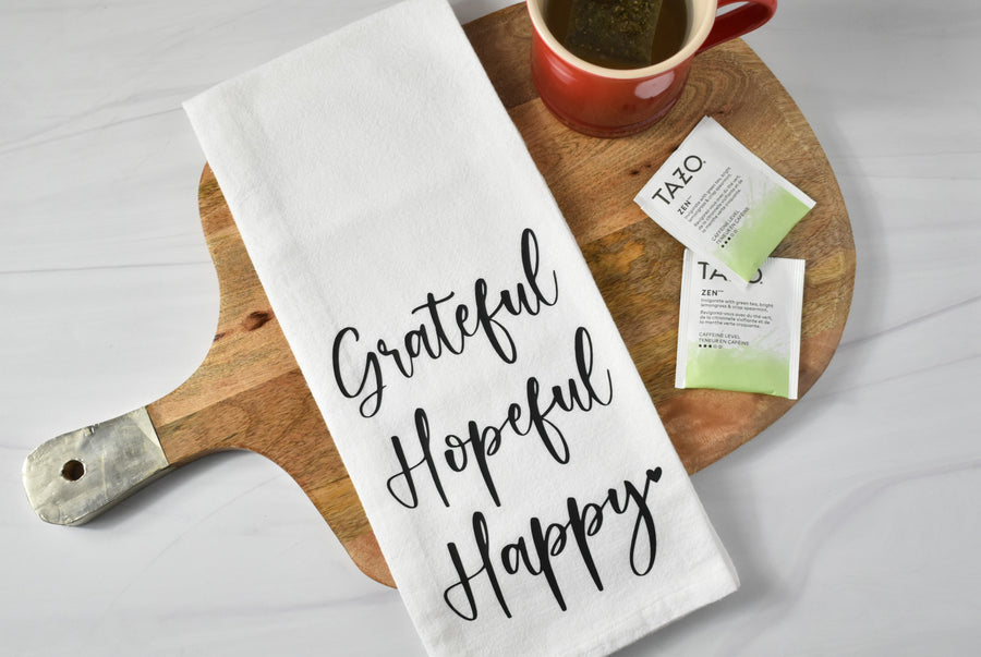 Grateful Hopeful Happy Tea Towel