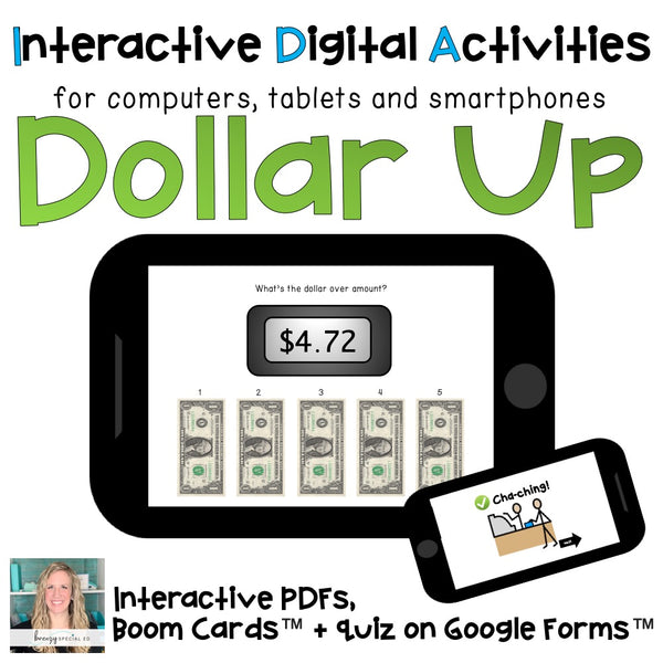 Digital ⋅ Next Dollar Up ⋅ Interactive PDF, Boom Cards, + Quiz for Special Ed