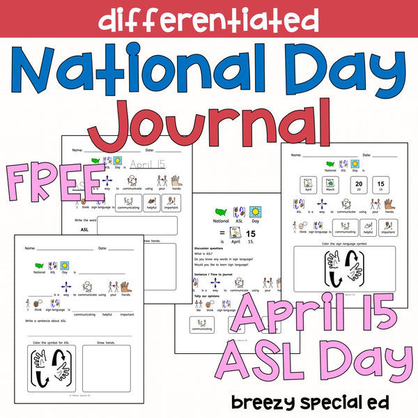 National ASL Day FREE Differentiated Journal for special education