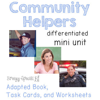 Community Helpers (Adapted book, Task Cards, Worksheets) for Special Education