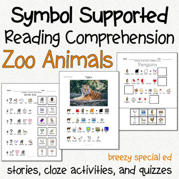 Zoo Animals  - Symbol Supported Reading Comprehension for Special Ed