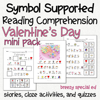 Valentine's Day - Symbol Supported Picture Reading Comprehension for Special Ed