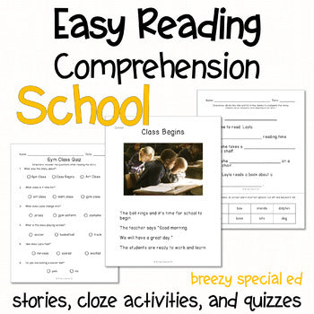 Back to School - Easy Reading Comprehension for Special Education