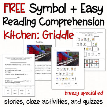 Kitchen: Griddle Symbol Supported + Easy Reading Comprehension for Special Ed