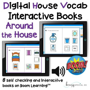 Digital Interactive Books - Around the House Vocabulary - Boom Cards