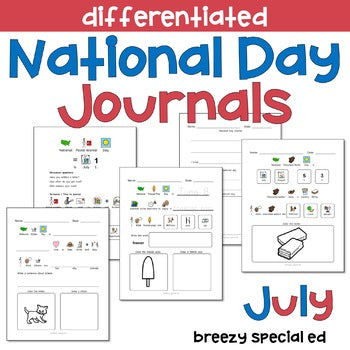 National Days July Differentiated Journals for special education