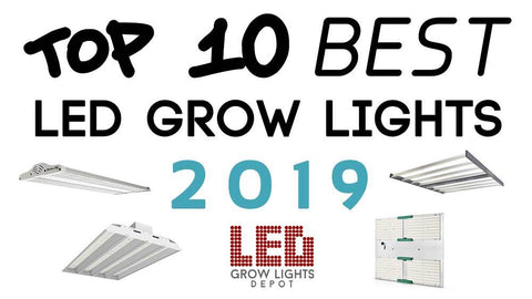 Top 10 Best LED Grow Lights of 2019 – LED Grow Lights Depot