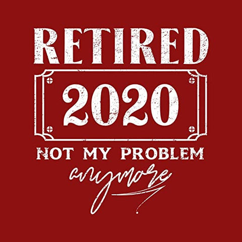 Red - 2020 Retirement Shirt Mens