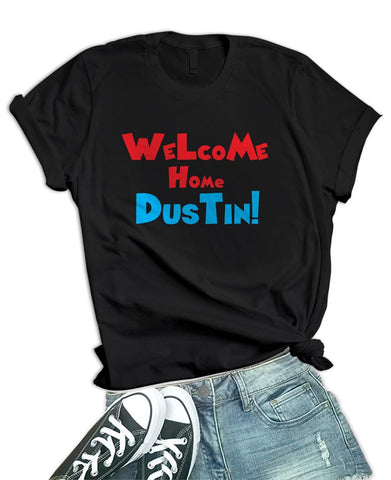 Womens Black Welcome Home Dustin T Shirt