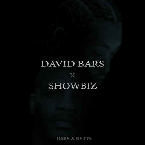 DAVID BARS & SHOWBIZ - BARS & BEATS (FREE DIGITAL DOWNLOAD)
