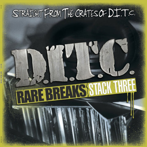 D.I.T.C. Rare Breaks Stack Three
