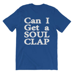 Can I Get A Soul Clap Short Sleeve T-shirt
