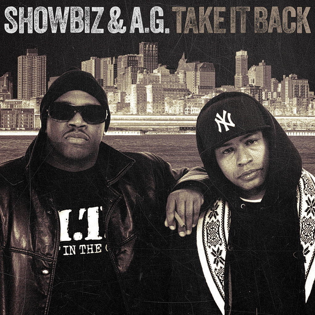 SHOWBIZ & A.G. TAKE IT BACK EP (Free Digital Download)