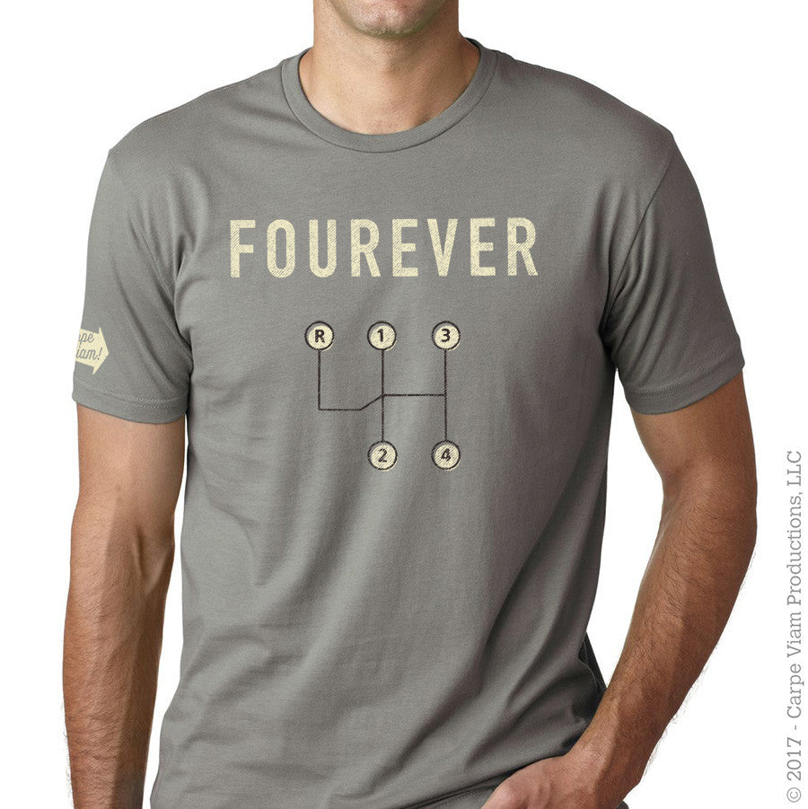 "The ""Fourever"" t-shirt"