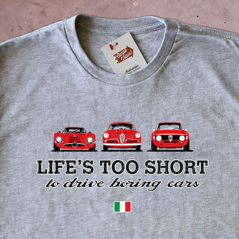 Life's Too Short to Drive Boring Cars – Vintage Alfa-Romeo T-shirt