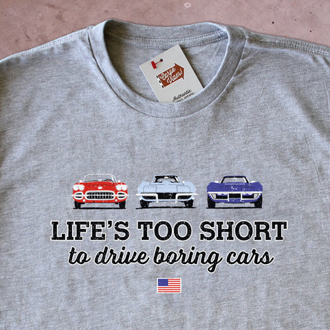 Life's Too Short to Drive Boring Cars – Vintage Corvette T-shirt