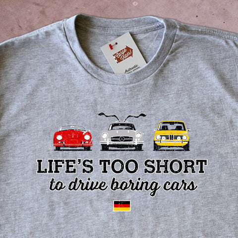 Life's Too Short to Drive Boring Cars – Vintage German T-shirt
