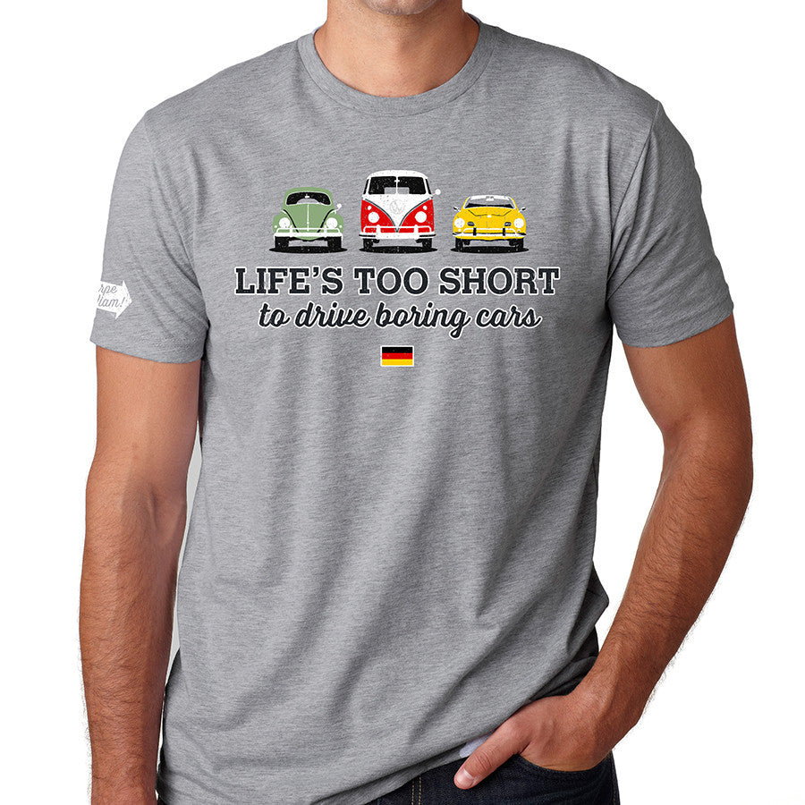 life 39 s too short to drive boring cars vw t shirt carpeviam. Black Bedroom Furniture Sets. Home Design Ideas