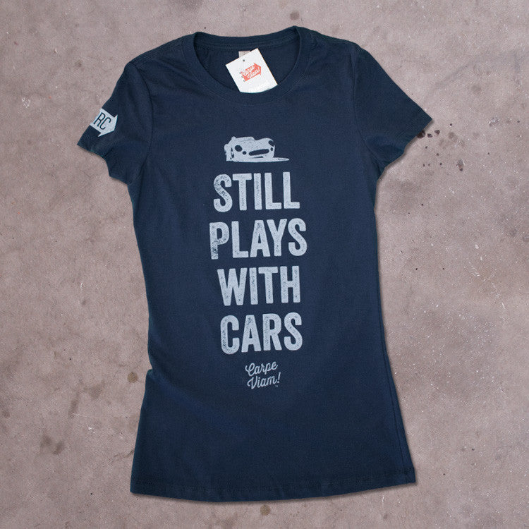 "Ladies ""Still Plays with Cars"" Premium T-shirt"