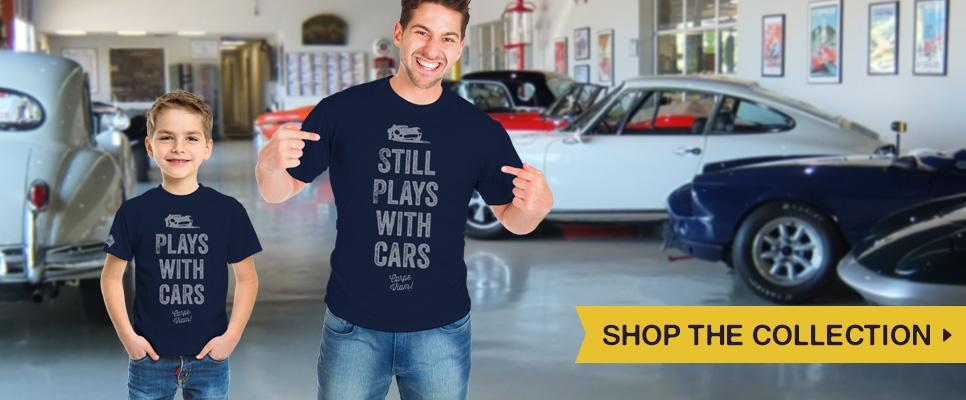 Still Plays with Cars T-shirts and Onsies