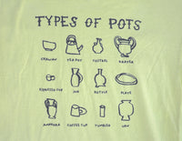 Types of Pots Shirt
