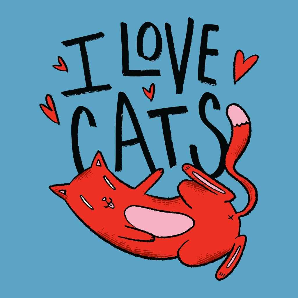 I Love Cats - Happy Meow Meow