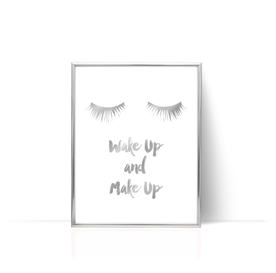 Wake Up Make Up Print Silver Foil