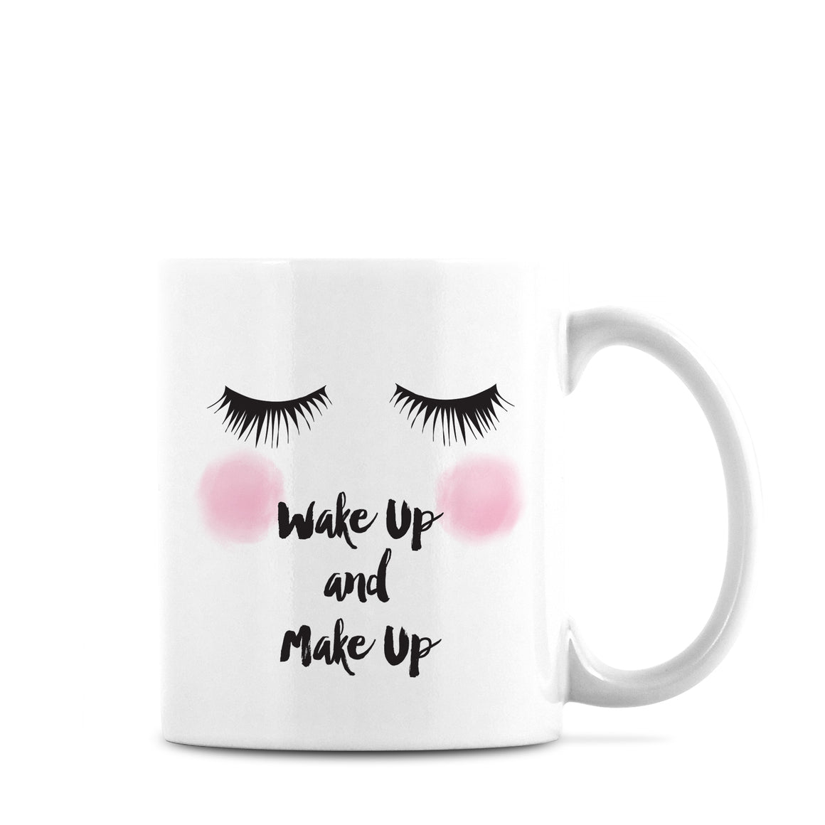 Wake Up Make Up Mug
