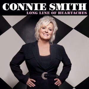 Produces Connie Smith's Long Line of Heartaches