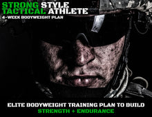 Load image into Gallery viewer, Tactical Athlete Bodyweight Program