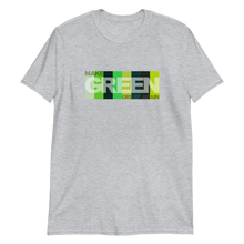Load image into Gallery viewer, Make Green Great Again Shirt