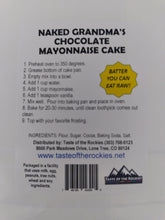Load image into Gallery viewer, Naked Grandma Chocolate Mayonnaise Cake - Taste Of The Rockies